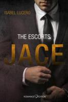 The Escorts - JACE