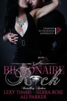 Billionaire Rock (Diamond in the Rough Anthology, #1)