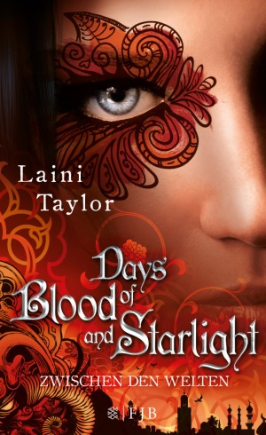 Days of Blood and Starlight - Zwischen den Welten